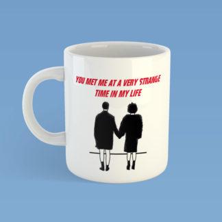 Strange Time In My Life Mug
