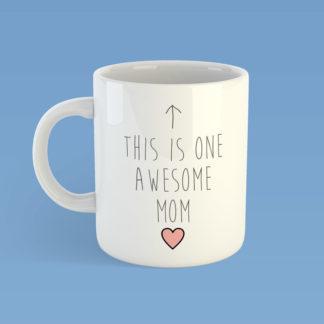 This Is One Awesome Mom Mug