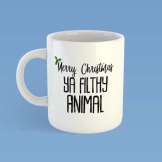 Merry Christmas Ya Filthy Animal Mug